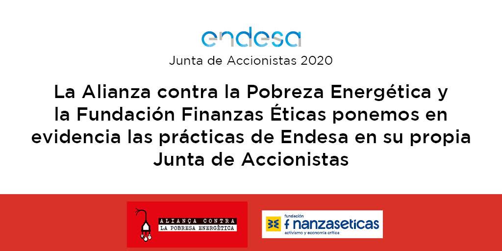La Alianza contra la Pobreza Energética y la Fundación Finanzas Éticas ponemos en evidencia las prácticas de Endesa en su propia Junta de Accionistas 2020